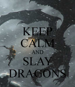 keep-calm-and-slay-dragons-23